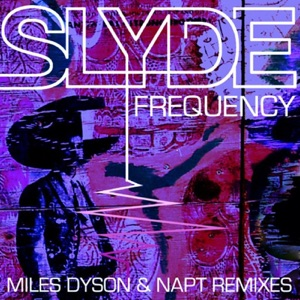 Slyde - Frequency (NAPT Remix)