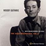 Woody Guthrie - Muleskinner Blues