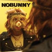 Nobunny - Bye Bye Roxie