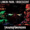 Iridescent from Transformers 3 Dark of the Moon Single
