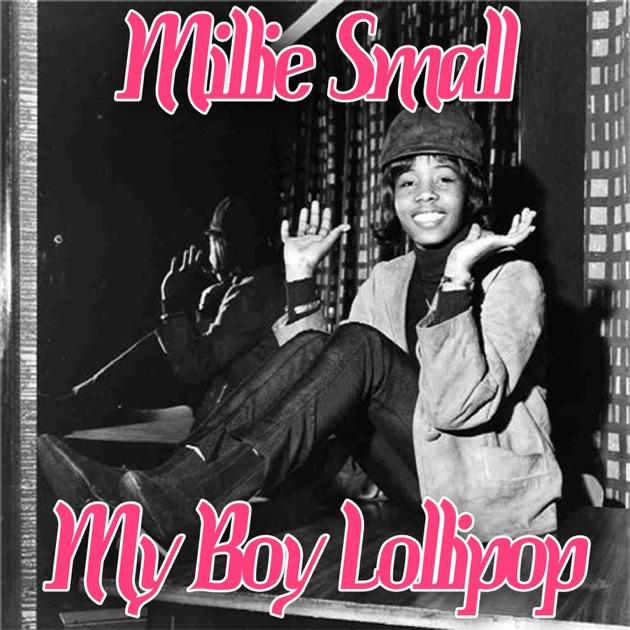 My Boy Lollipop - Single by Millie Small