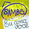 Eu Amo Você - Single, Sambô