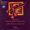 Golden Raaga Collection Pandit Hariprasad Chaurasia
