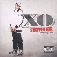 Stripper Girl (feat. CRU) - Single Mp3 Download