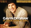 In Love With a Girl - Single, Gavin DeGraw