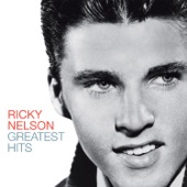 Ricky Nelson - I Wanna Be Loved