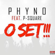 Oh Set (feat. P-Square) - Phyno
