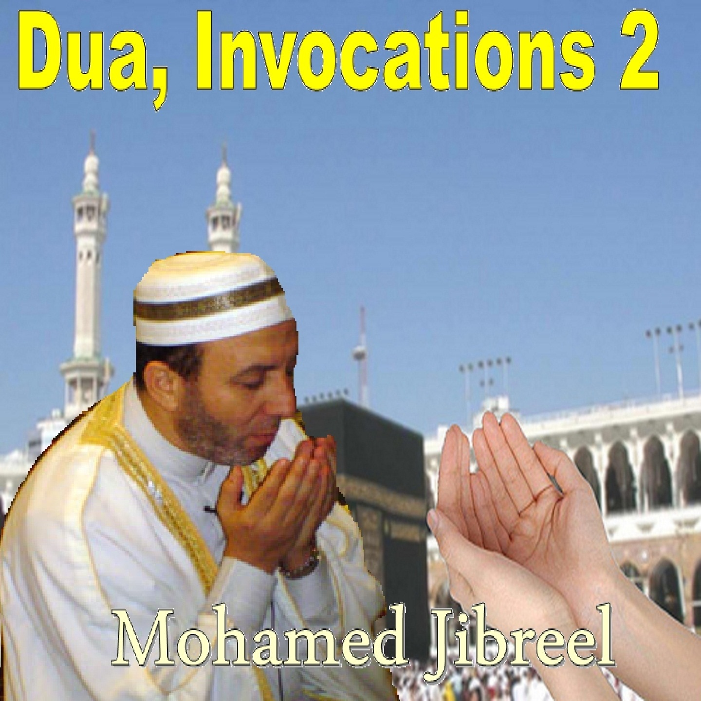 Dua, invocations 2 (Quran)