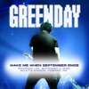 Wake Me Up When September Ends (Live At Foxboro, MA 9/3/05) - Single ジャケット写真