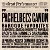 Great Performances: Baroque Favorites - Pachelbel's Canon, English Chamber Orchestra, Jean-Claude Malgoire, Philharmonia Virtuosi of New York, Raymond Leppard & Siegfried Behrend