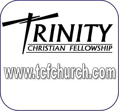 Trinity Christian Fellowship Sermons