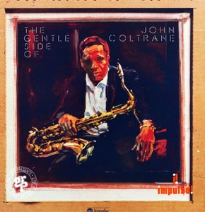 The Gentle Side of John Coltrane Mp3 Download