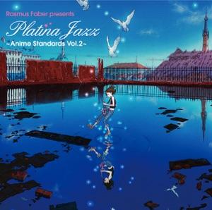 "Platina Jazz - Hajimete No Chuu (My First Kiss) [From ""Kiteretsu Daihyakka""]"