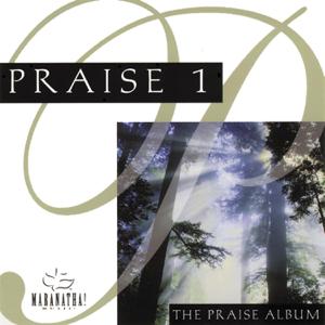 Maranatha! Music & Maranatha! Praise Band - Praise 1: The Praise Album