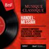 Handel: Messiah (Mono Version) - London Symphony Orchestra, Hermann Scherchen & London Philharmonic Choir