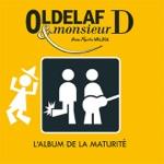Oldelaf et Monsieur D. - Le café