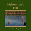 Roderick L. Haig-Brown - Fisherman's Fall (Unabridged) artwork