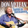 Don Mclean - American Troubadour