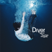 Diver - NICO Touches the Walls - NICO Touches the Walls