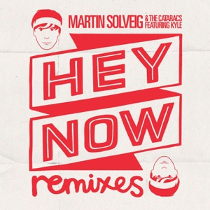 Hey Now (feat. Kyle) Mp3 Download