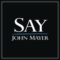 John Mayer - Say