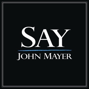 Say - Single Mp3 Download