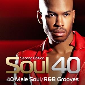 Soul 40: 40 Male Soul/R&B Grooves
