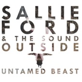 Sallie Ford & the Sound Outside - They Told Me