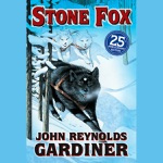 Stone Fox (Unabridged)
