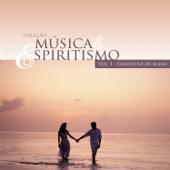 Encontro de Almas - Coleção Música & Espiritismo, Vol. 1