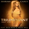 Triumphant Get Em feat Rick Ross Meek Mill Single