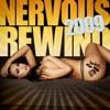 Nervous Rewind 2009