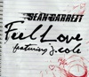 Feel Love (feat. J.Cole) - Single, Sean Garrett