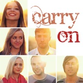 Carry On (feat. Madilyn Bailey, Peter Hollens, J Rice, Runaground, Ali Brustofski & Skylar Dayne) - Single