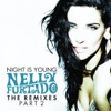 Night Is Young The Remixes Pt 2 Single
