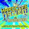 Hardcore Nation: Next Generation (Mixed by Joey Riot & DJ Kurt, Al Storm, Al Twisted & DJ JFX, Darwin, Fracus & JAKAZiD)