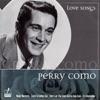Love Songs, Perry Como