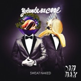 Sweat Naked - Single