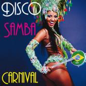 Disco Samba Carnival