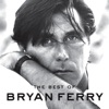 The Best of Bryan Ferry, Bryan Ferry