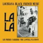 La La Louisiana Black French Music