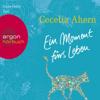Cecelia Ahern - Ein Moment fürs Leben Grafik