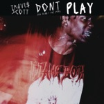 songs like Don't Play (feat. The 1975 & Big Sean)