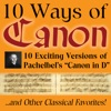 10 Ways of Canon In D By Johann Pachelbel