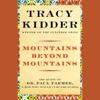 Mountains Beyond Mountains (Unabridged) AudioBook Download