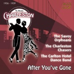 The Original Charleston: After You've Gone (1926-1929)