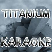 Titanium - The Original Karaoke