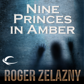 Nine Princes in Amber: The Chronicles of Amber, Book 1 (Unabridged) audiobook