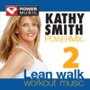 Kathy Smith Powermix Lean Walk Workout Music, Vol. 2, Power Music Workout