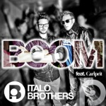 ItaloBrothers - Boom (Video Edit) [feat. Carlprit]